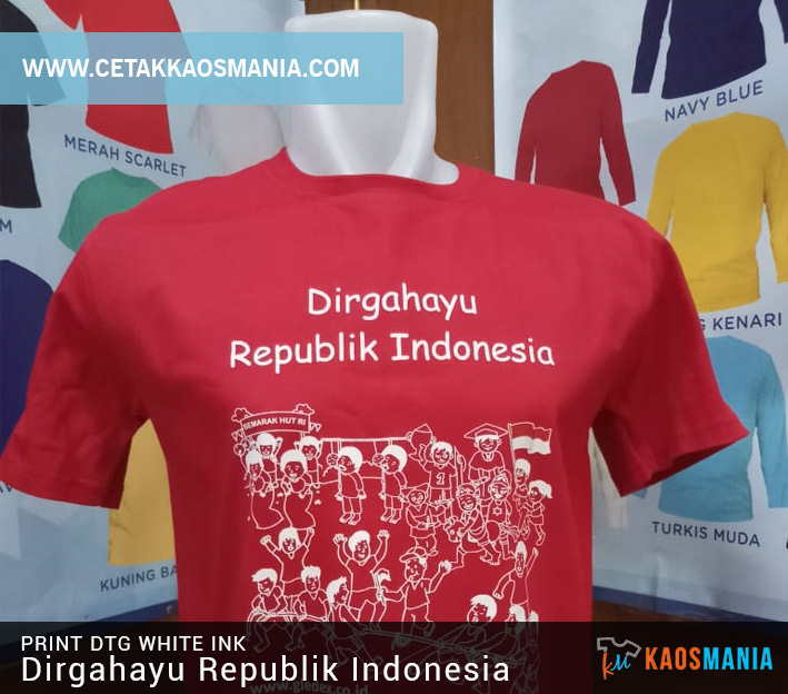 Print Kaos Dirgahayu Republik Indonesia
